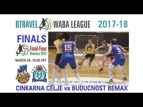 MZRKL Adriatica Women Basketball League Cinkarna Celje - Buducnost Bemax FINAL