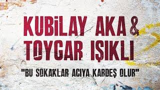 Kubilay Aka & Toygar Işıklı - Bu Sokaklar Acıya Kardeş Olur (Çukur Dizi Müziği)