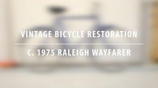 Vintage Bicycle Restoration - 1975 Raleigh Wayfarer