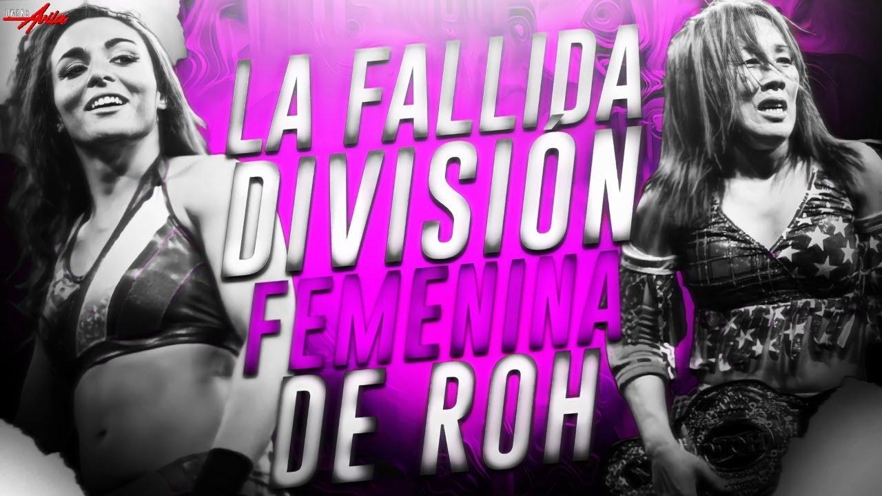 La FALLIDA División Femenina de Ring of Honor