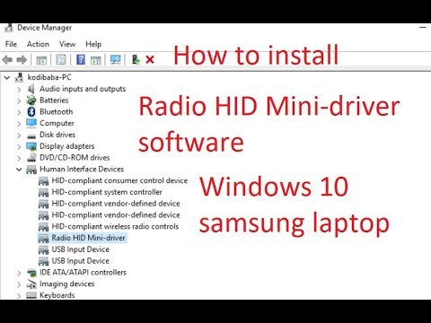 How to install Radio HID Mini-driver software RadioHIDMini sys in Windows  10 Samsung Laptop