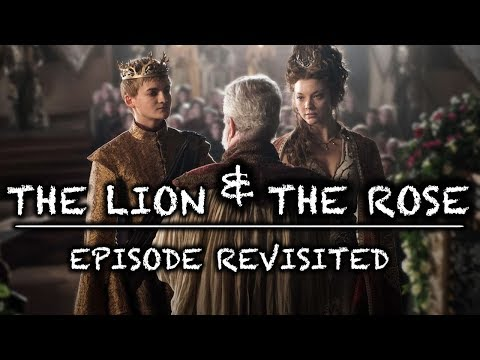 Game of Thrones | The Lion & The Rose | Episode Revisited (Sn4Ep2)