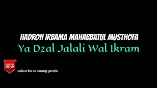 Download Video Ya Dzal Jalali Wal Ikram irbama hmm - majelis Aswaja Bojong Menteng MP3 3GP MP4
