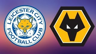 Leicester City vs Wolves - Highlights & All Goals - Premier League 2018/19 - Gameplay
