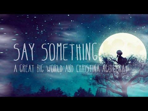 Say Something 1 Hour