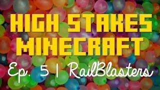 HIGH STAKES MINECRAFT: WATER BALLOON PUNISHMENT (RailBlasters Mini Game)