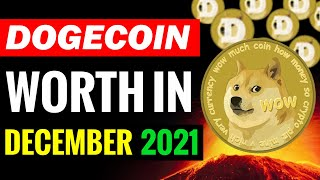WHAT DOGECOIN WILL WORTH IN DECEMBER 2021 ? (DOGECOIN PRICE PREDICTION)