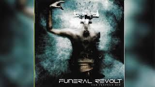 Funeral Revolt - Pistol Silhouette - Official Audio Release