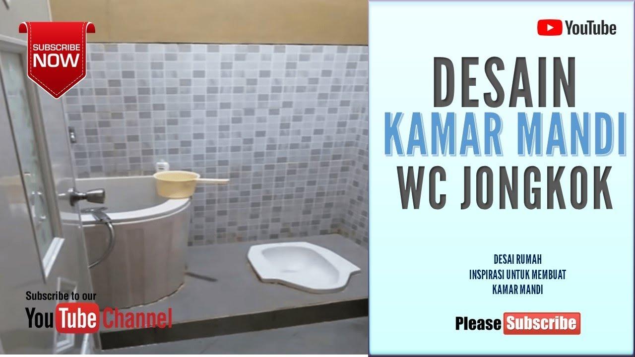 Desain Kamar Mandi Wc Jongkok Youtube