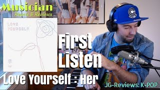 "Video MUSICIAN ""FIRST LISTEN"" BTS Love Yourself : Her Album 