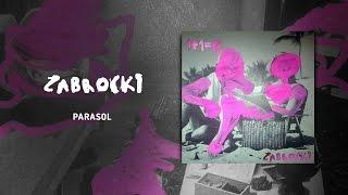 Zabrocki - Parasol feat. Bela Komoszyńska (Official Audio)