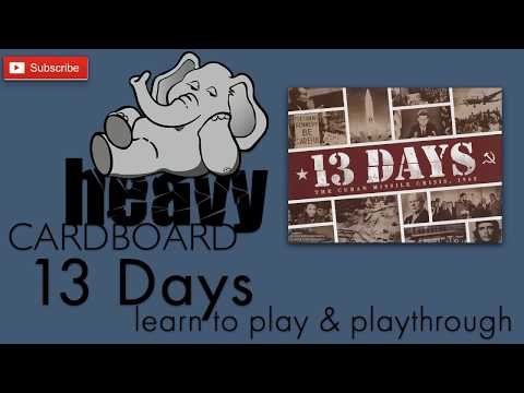 13 Days: The Cuban Missile Crisis 2p Play-through, Teaching, & Roundtable by Heavy Cardboard