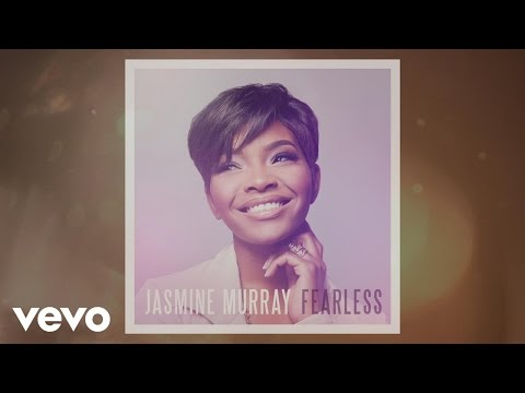 Jasmine Murray - Fearless (Heart Behind The Song)