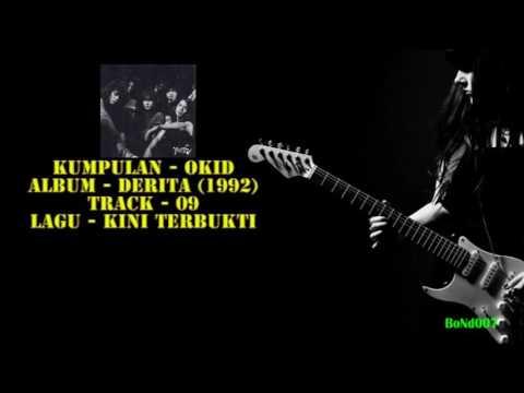 Okid - Derita - 09 - Kini Terbukti