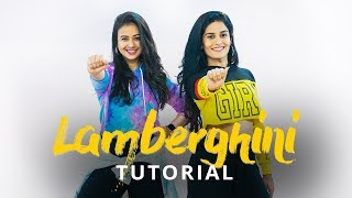 Lamberghini | Dance Tutorial | The Doorbeen Feat Ragini | Team Naach Choreography