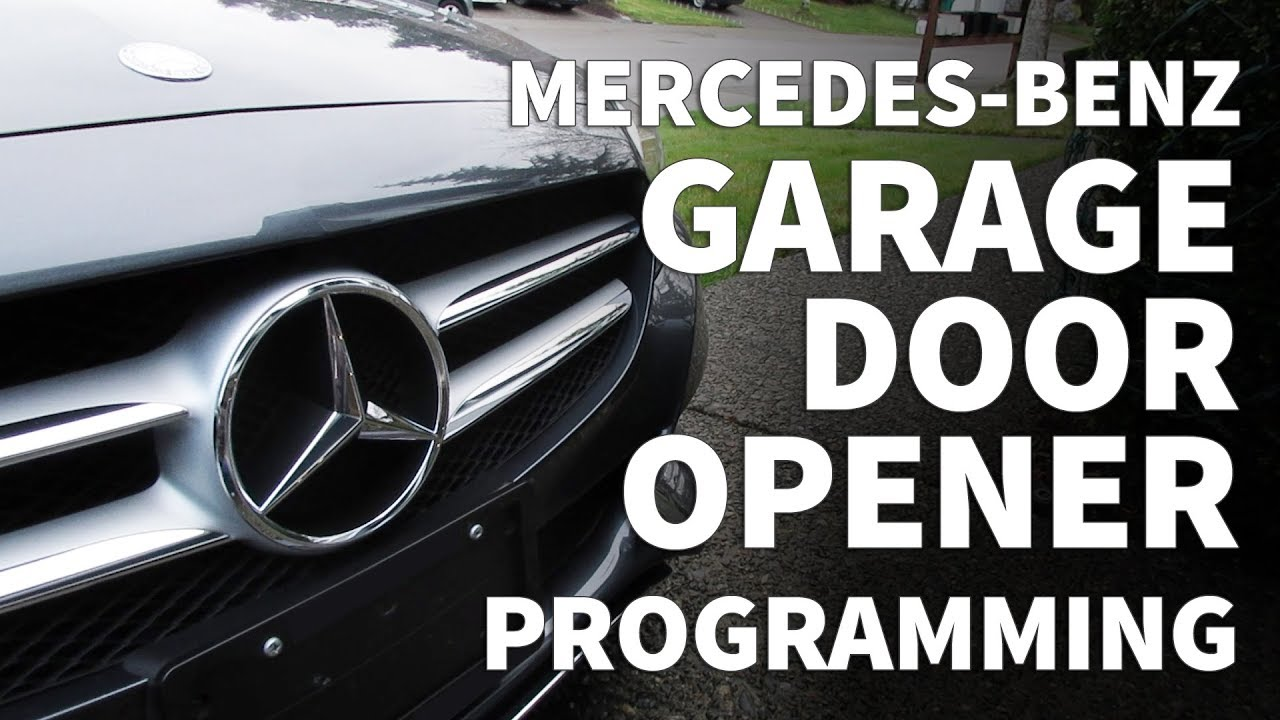 How To Program Mercedes Garage Door Opener Mercedes Benz