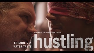 HUSTLING SERIES: EP 2.2, 'AFTER TASTE'