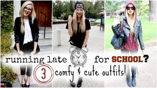 Running Late for School: 3 Comfy & Cute Outfits!
