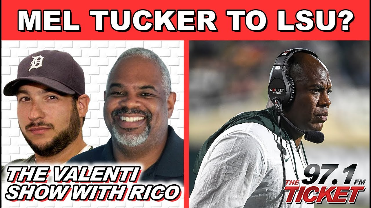 The Valenti Show w/ Rico - Detroit/Michigan Media is Pushing The Mel Tucker To LSU Narrative