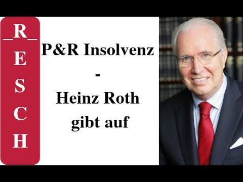 Pr Insolvenz Heinz Roth Gibt Auf Youtube