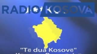 radio kosova te dua kosove kenga e pavarsise