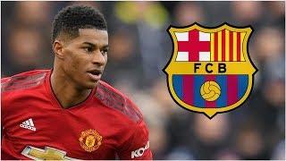 26/4/2019 Transfer Talk: Barcelona plot £100m swoop for Man Utd's Rashford