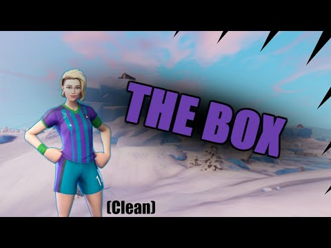 "Fortnite Montage - ""THE BOX"" (Clean)"