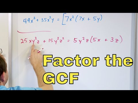 05 - Factoring the GCF (Greatest Common Factor) from a Polynomial in Algebra, Part 1