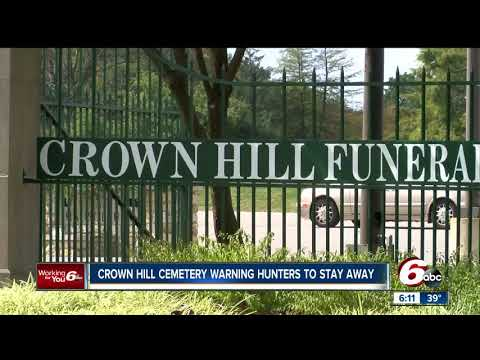 Crown Hill Cemetery Recently Placed No Hunting Signs On The Grounds