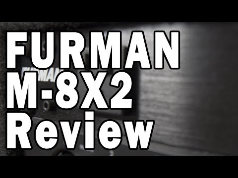Furman M-8X2 Power Conditioner Review