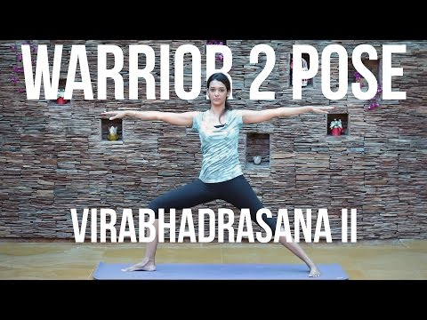 How to do Warrior 2 Pose Virabhadrasana II