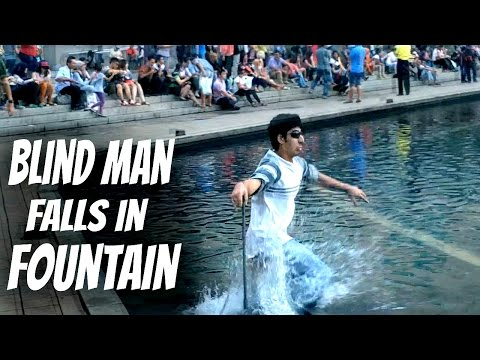 Blind man falls in fountain Prank - Social experiment