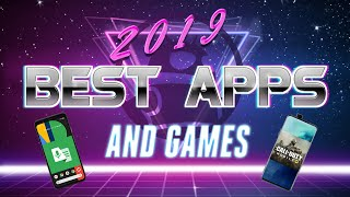 The BEST Android Apps and Games of 2019!