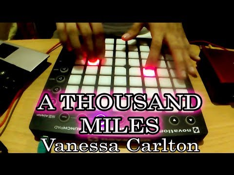 A thousand miles Launchpad cover/remix