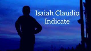 Isaiah Claudio - Indicate (Official Audio)