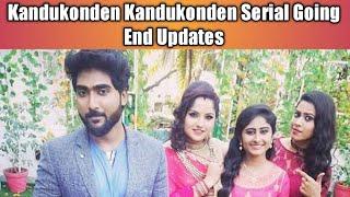 Kandukonden Kandukonden Serial Going End Updates l Zee Tamil l Tamil Serial News