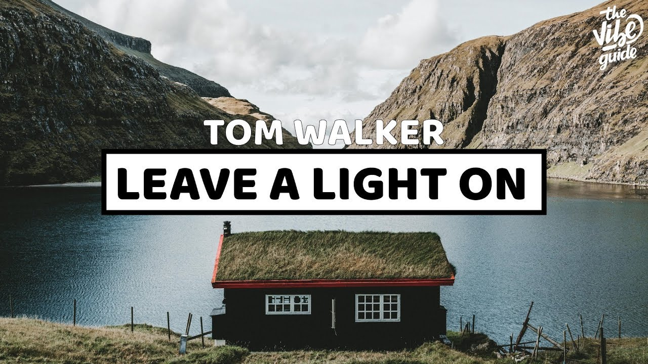 tom walker leave a light on youtube. Black Bedroom Furniture Sets. Home Design Ideas