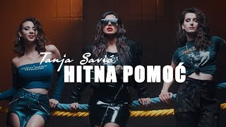 TANJA SAVIC - HITNA POMOC (OFFICIAL VIDEO)