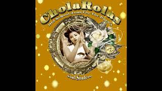 Chola Rolas