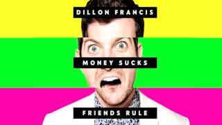 Dillon Francis ft. Simon Lord - Drunk All the Time