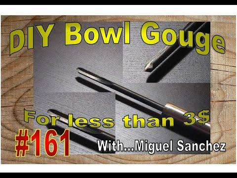 #161 DIY Bowl gouge on the cheap