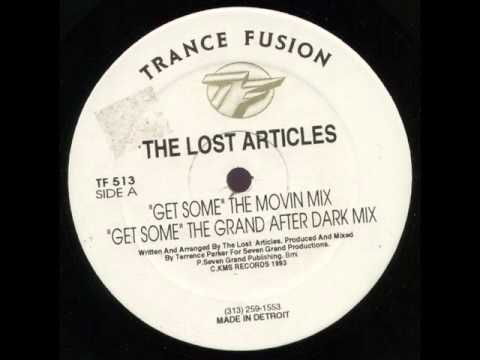 The Lost Articles - Get Some (The Movin Mix)