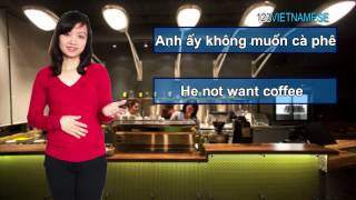 Người nước ngoài học tiếng Việt - Bài 2: Cách gọi đồ uống