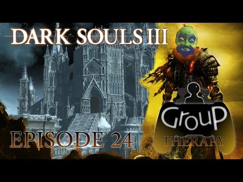 Rage of Anor Londo - Dark Souls Episode 24 - Group Therapy