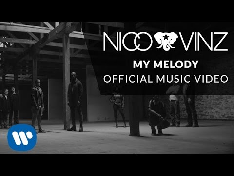 Nico & Vinz - My Melody (Official Music Video)