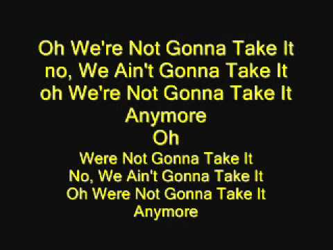 Twisted Sister - We're Not Gonna Take It with lyrics