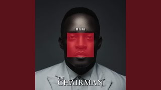 The End / The Chairman (feat. Oritse Femi, Frank Edwards & Nanya)