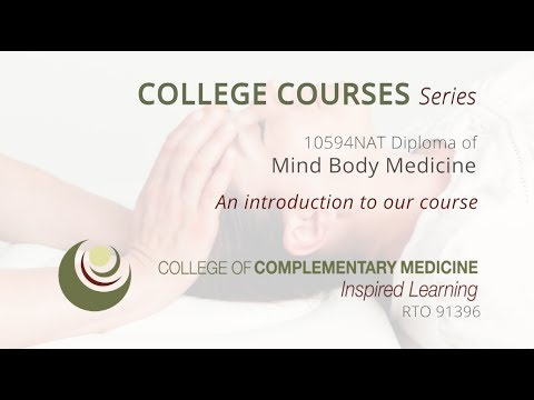 COLLEGE COURSES - Mind Body Medicine an introduction to our course