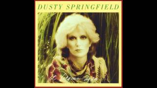 Dusty Springfield - I Rather Leave While I