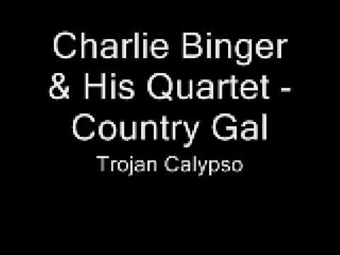 Charlie Binger & His Quartet - Country Gal